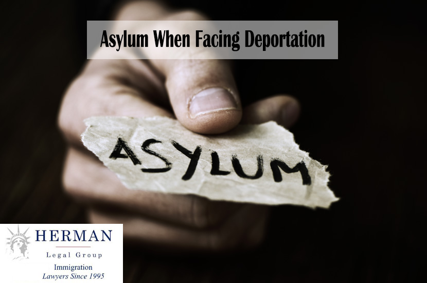 Asylum When Facing Deportation