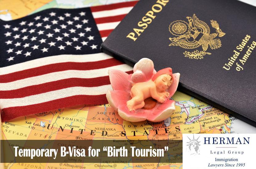 """Temporary B-Visa for """"Birth Tourism"""""""