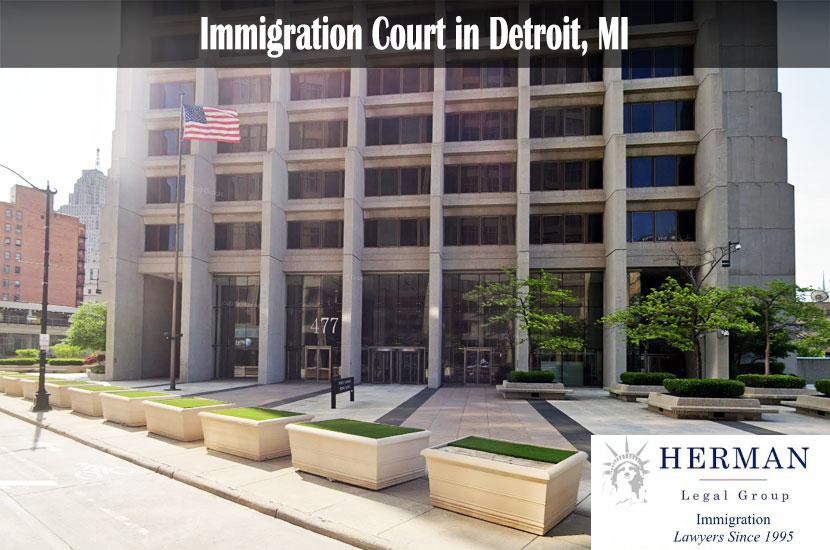Immigration Court in Detroit, MI